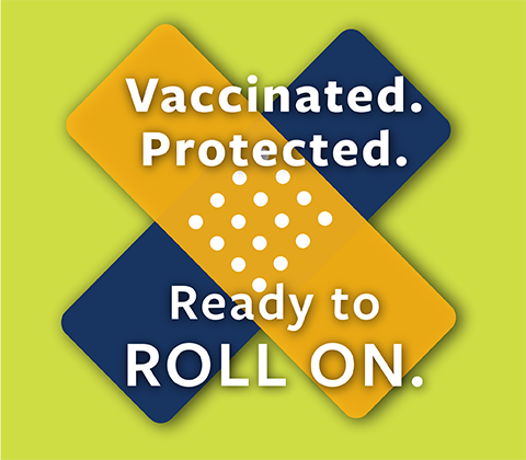 Vaccinated. Protected.